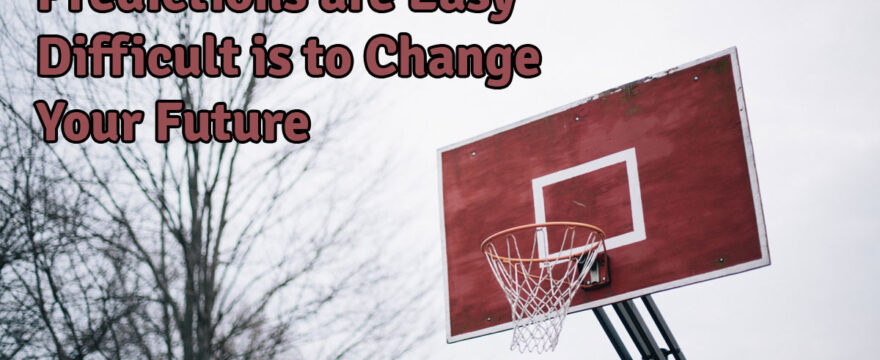 Predictions for 2015 are Easy, Difficult is to Change Your Future