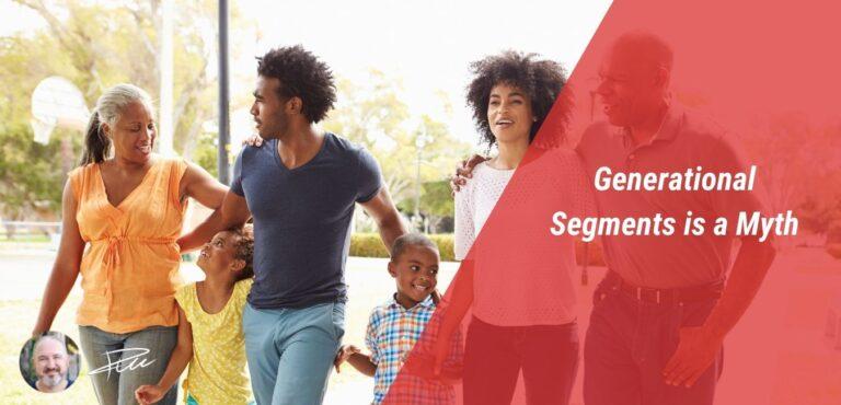 Generational Segments is a myth