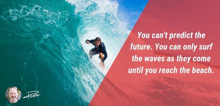 You can't Predict the Future