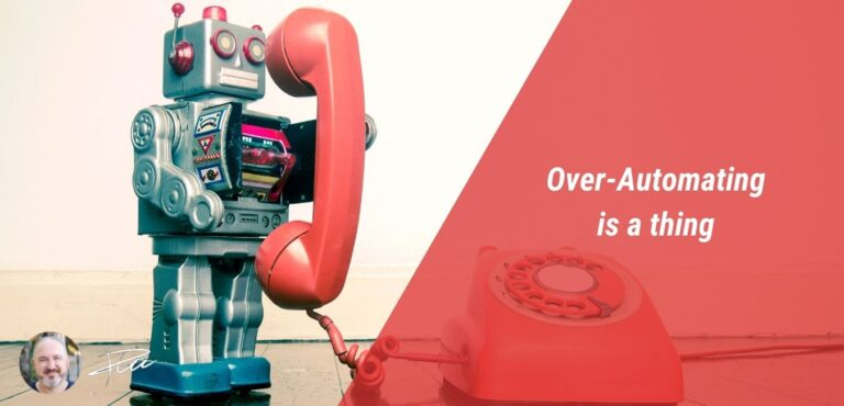 Over Automating in Marketing Automation