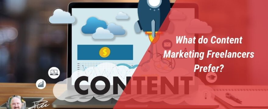 What do Content Marketing Freelancers prefer