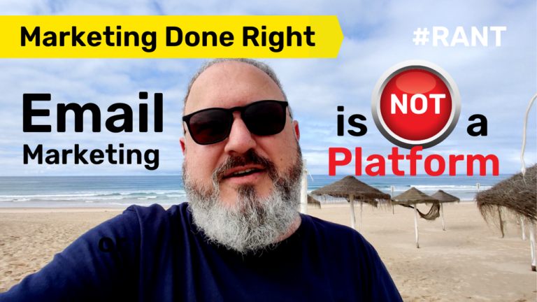 Email Marketing is NOT a Platform